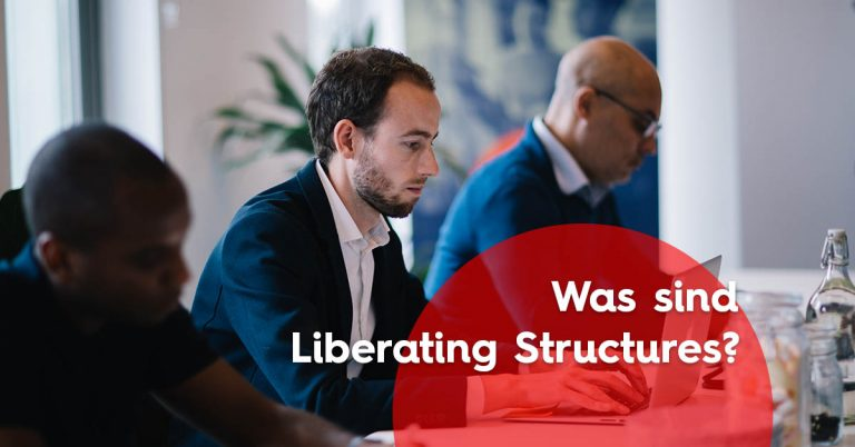 Was sind Liberating Structures?